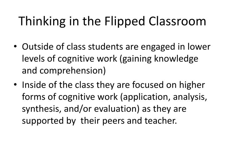 Thinking in the Flipped Classroom
