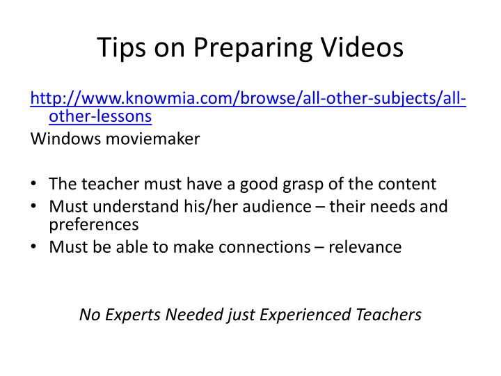 Tips on Preparing Videos