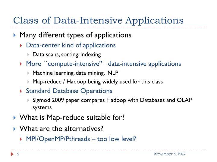Class of Data-Intensive Applications