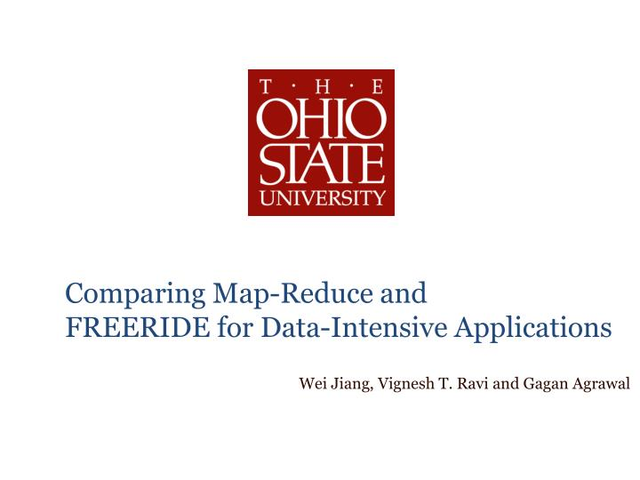 Comparing map reduce and freeride for data intensive applications