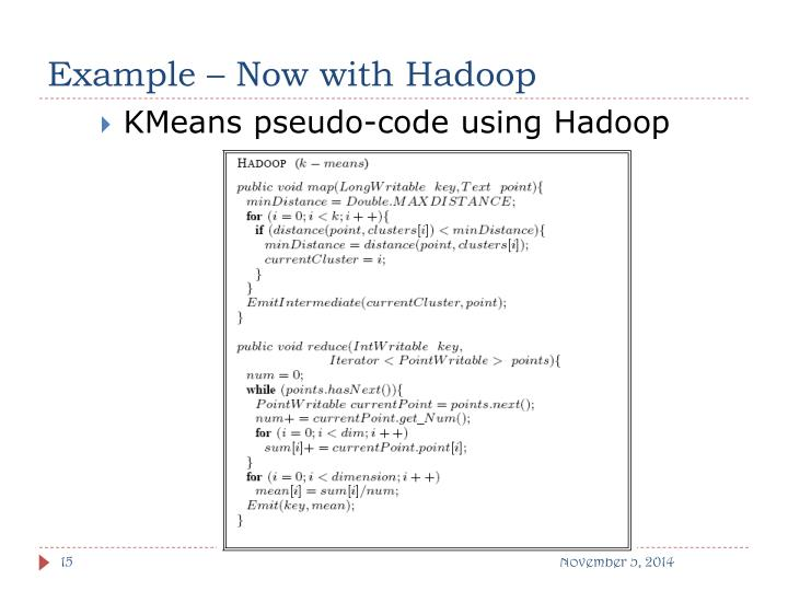Example – Now with Hadoop