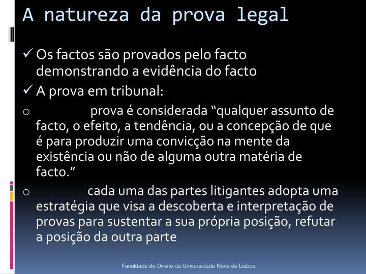 A natureza da prova legal