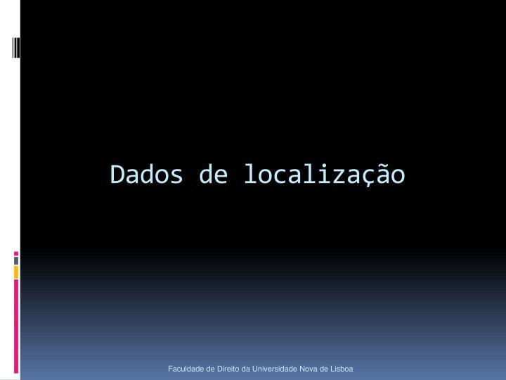 Dados de localização