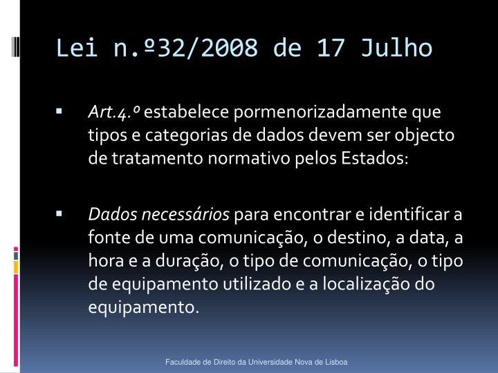 Lei n.º32/2008 de 17 Julho