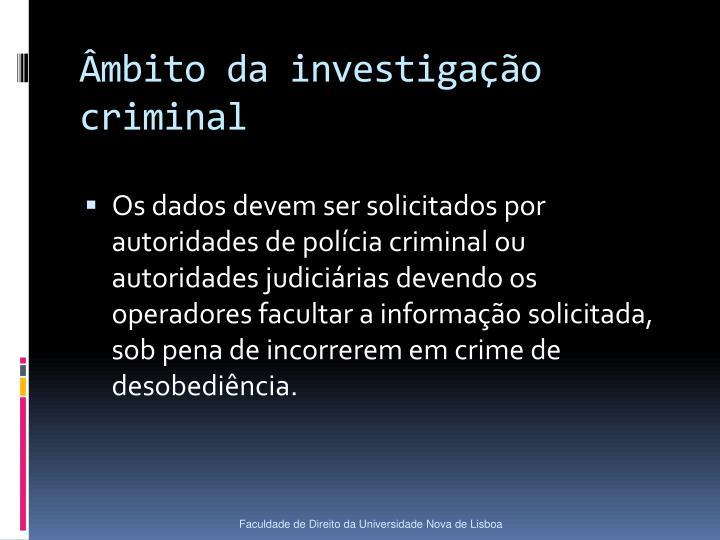 Âmbito da investigação criminal