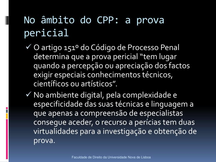 No âmbito do CPP: a prova pericial