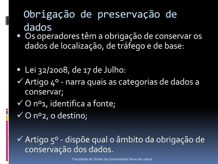 Obrigação de preservação de dados
