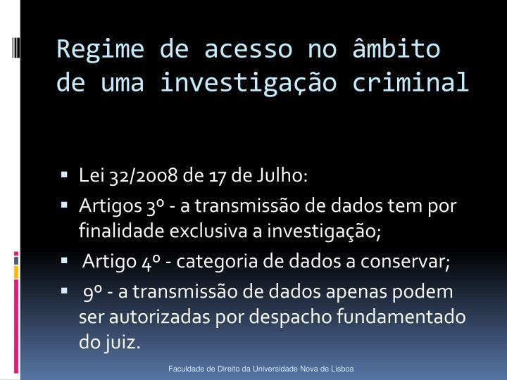 Regime de acesso no âmbito de uma investigação criminal