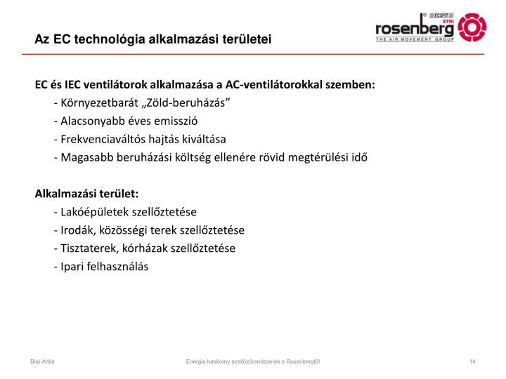 Az EC technológia alkalmazási területei