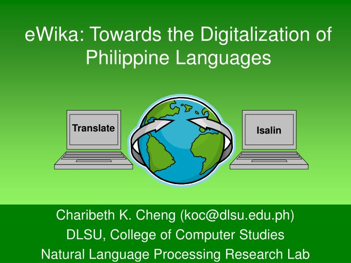 eWika: Towards the Digitalization of Philippine Languages