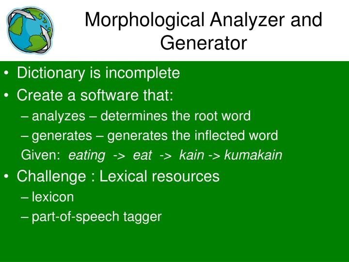 Morphological Analyzer and Generator