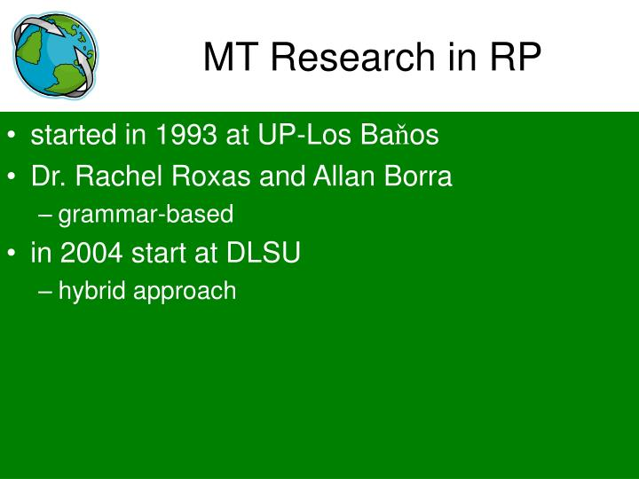MT Research in RP