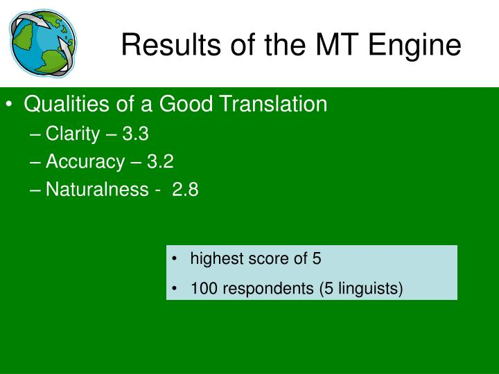 Results of the MT Engine