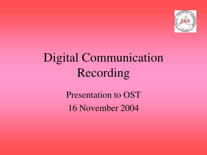 Digital communication recording