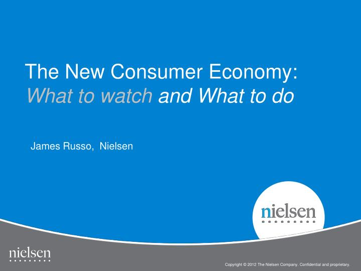 The new consumer economy what to watch and what to do
