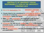 centrality of university social responsibility usr in the university strategy 2015