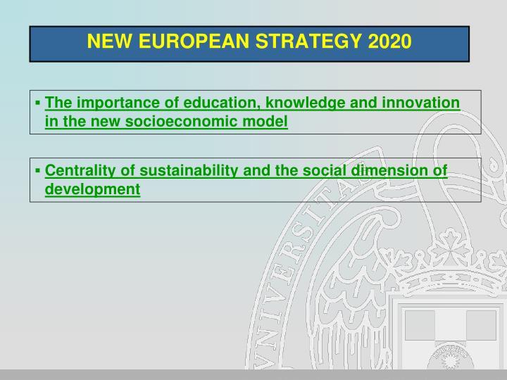 NEW EUROPEAN STRATEGY 2020
