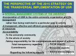 the perspective of the 2015 strategy on the transversal implementation of usr10
