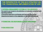 the perspective of the 2015 strategy on the transversal implementation of usr11