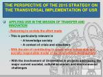 the perspective of the 2015 strategy on the transversal implementation of usr6
