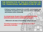 the perspective of the 2015 strategy on the transversal implementation of usr7