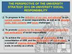 the perspective of the university strategy 2015 on university social responsibility1