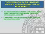 the perspective of the university strategy 2015 on university social responsibility10