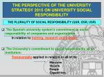 the perspective of the university strategy 2015 on university social responsibility2