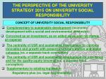 the perspective of the university strategy 2015 on university social responsibility3