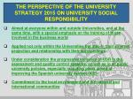 the perspective of the university strategy 2015 on university social responsibility6