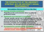 the perspective of the university strategy 2015 on university social responsibility7