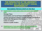the perspective of the university strategy 2015 on university social responsibility8