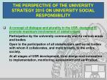 the perspective of the university strategy 2015 on university social responsibility9