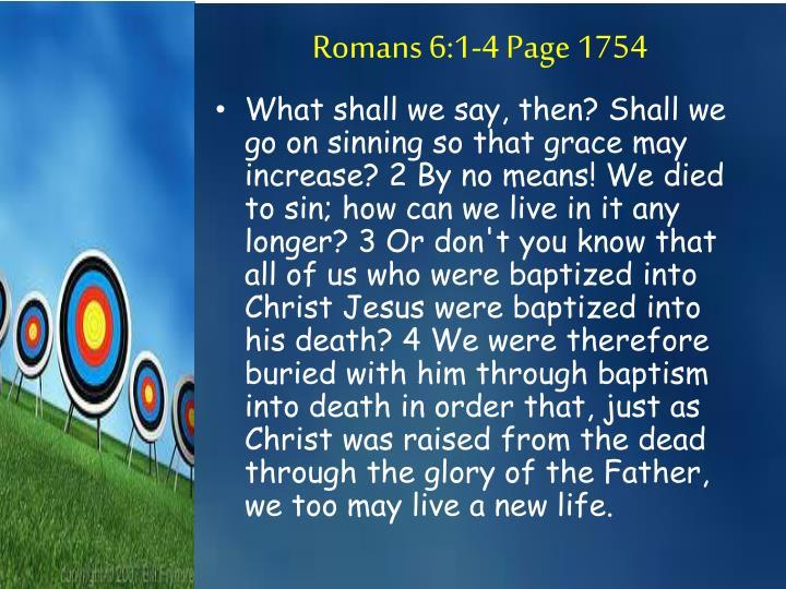 Romans 6:1-4 Page 1754