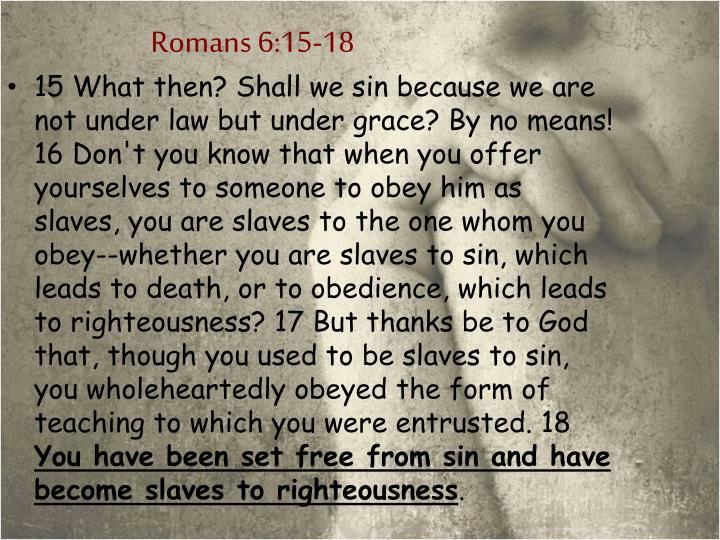 Romans 6:15-18