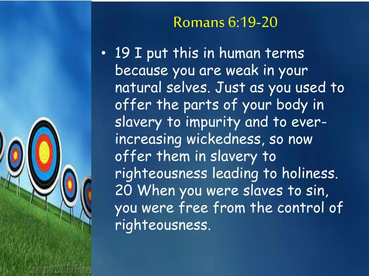 Romans 6:19-20
