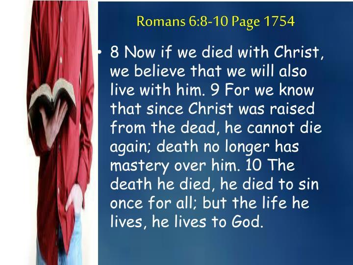 Romans 6:8-10 Page 1754