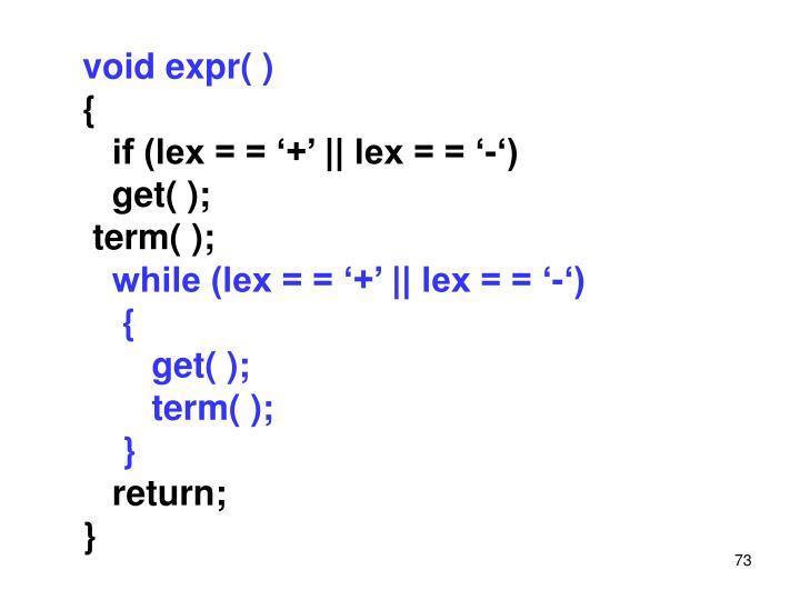 void expr( )