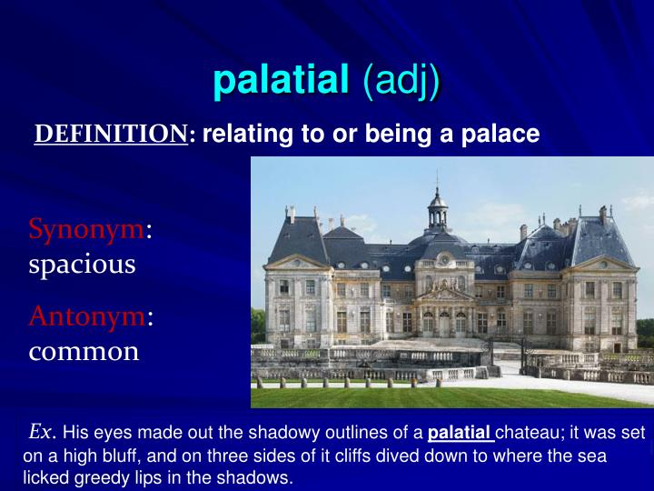 palatial