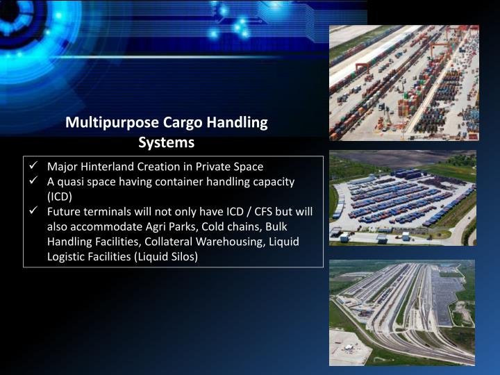 Multipurpose Cargo Handling Systems