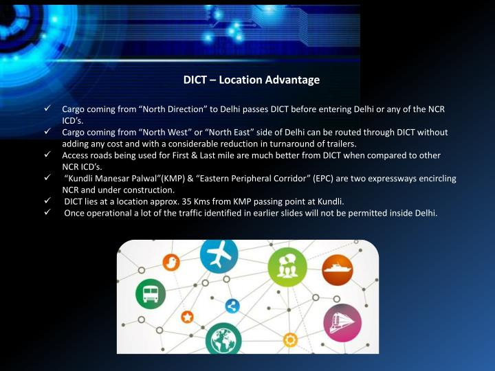 DICT – Location Advantage