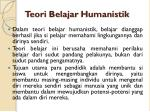 teori belajar humanistik1