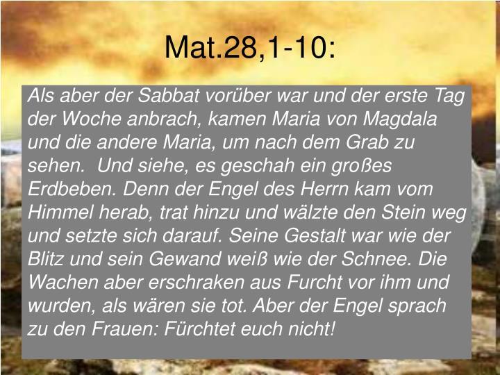 Mat.28,1-10: