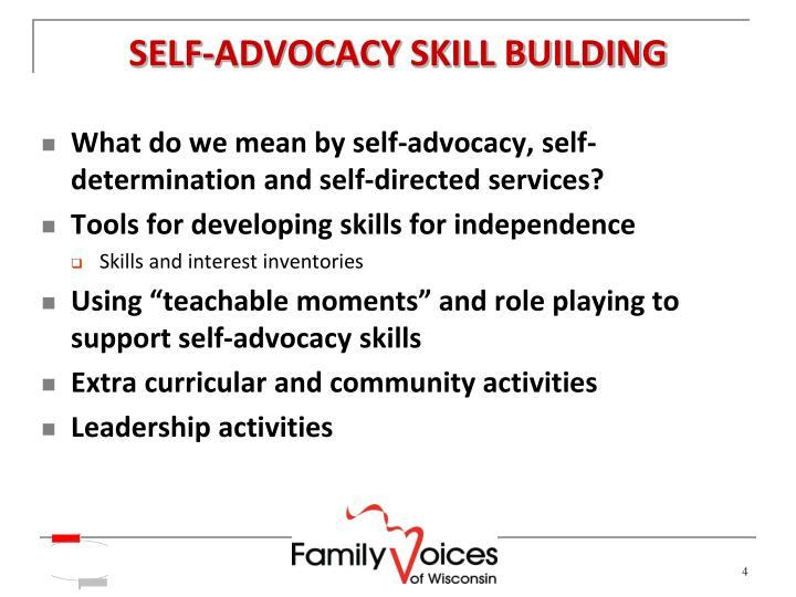 SELF-ADVOCACY SKILL BUILDING