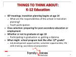 things to think about k 12 education