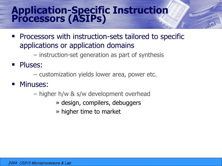 Application-Specific Instruction