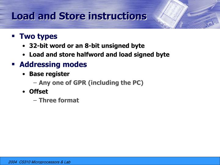 Load and Store instructions