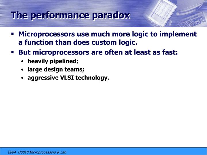 The performance paradox