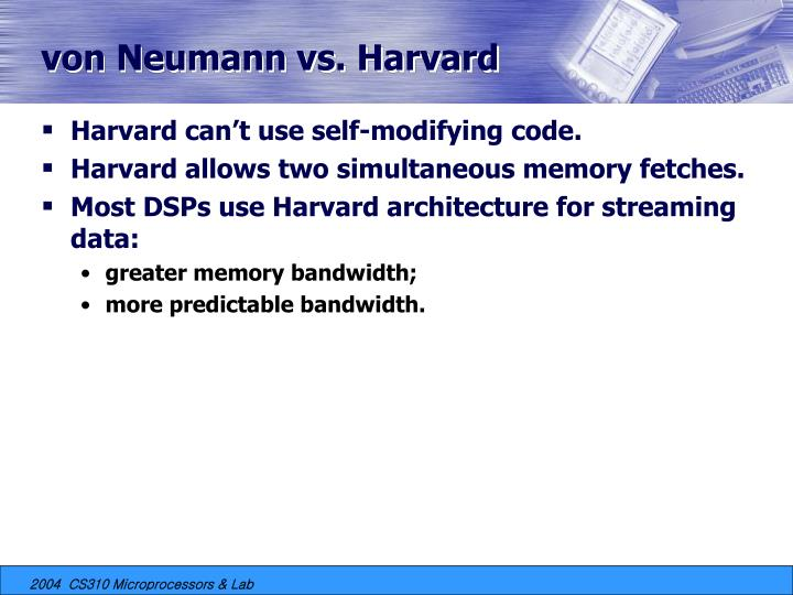 von Neumann vs. Harvard