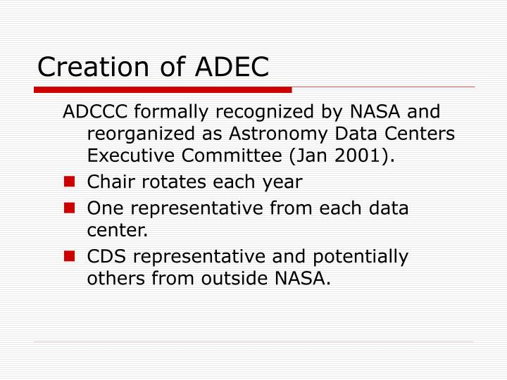 Creation of ADEC